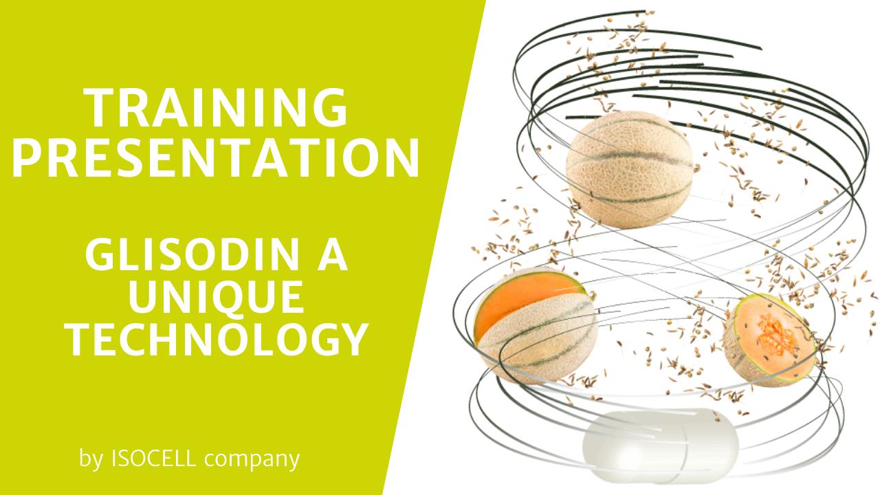 training glisodin unique technology